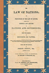 image of The Law of Nations; or Principles of the Law of Nature, Applied..