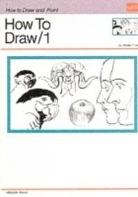 How to Draw: v. 1 (How to Draw & Paint Series)