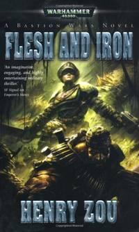 Flesh and Iron (Bastion Wars)