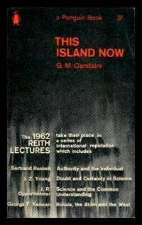 THIS ISLAND NOW - The BBC Reith Lectures 1962