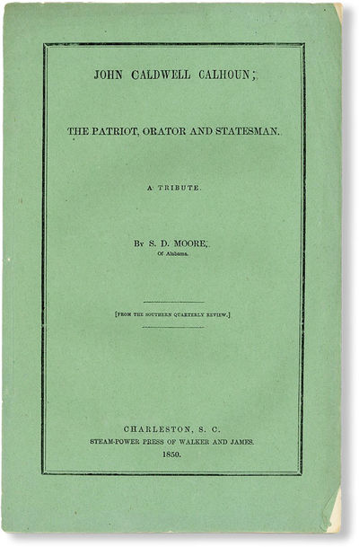 Charleston: Steam-Power Press of Walker and James, 1850. Offprint. Paperback. Octavo (ca. 23cm.); pu...