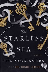 Starless Sea by  Erin Morgenstern - Hardcover - from Chisholm Trail Bookstore (SKU: 19193)