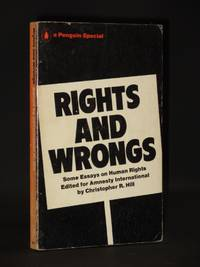 Rights and Wrongs. Some Essays on Human Rights [SIGNED]: (Penguin Special No. S274)