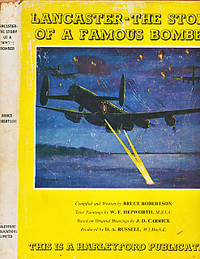 Lancaster -The Story of a Famous Bomber