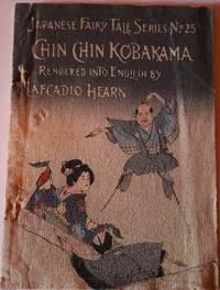 Chin Chin Kobakama.  Japanese Fairy Tale Series No. 25