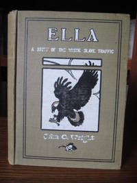 Ella - A Story of the White Slave Traffic