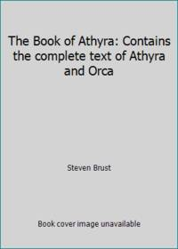 image of The Book of Athyra: Contains the complete text of Athyra and Orca