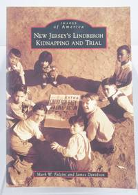 New Jersey's Lindbergh Kidnapping and Trial (Images of America) by  James  Mark W.; Davidson - Paperback - 2012 2021-02-22 - from Resource for Art and Music Books (SKU: 210222003)
