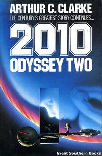 2010 Odyssey Two by  Arthur C Clarke - First Edition - 1982 - from Great Southern Books and Biblio.co.uk
