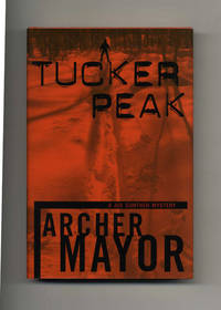 Tucker Peak  - 1st Edition/1st Printing by  Archer Mayor  - Signed First Edition  - 2001  - from Books Tell You Why, Inc. (SKU: 25713)