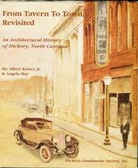 image of From Tavern To Town, Revisited: An Architectural History Of Hickory, North Carolina