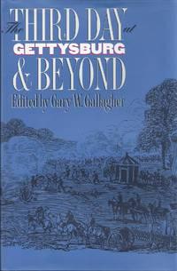 The Third Day At Gettysburg & Beyond