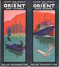 ROUND THE WORLD VIA THE ORIENT AND EUROPE