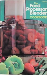 image of The Food Processor Blender Cookbook