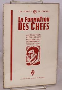 image of La Formation des Chefs; Information, Preparation, Nomination, Entrainement, Fonctions
