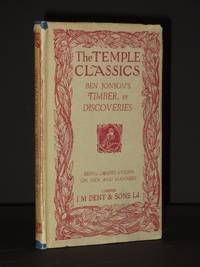 Timber or Discoveries Being Observations on Men and Manners: (The Temple Classics Series)