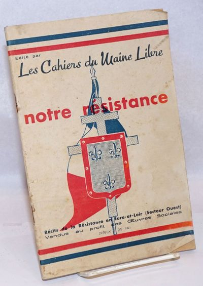 Le Mans: Le Maine Libre, 1943. Pamphlet. 56p., illustrated with b&w photographs fuzzily-reproduced, ...