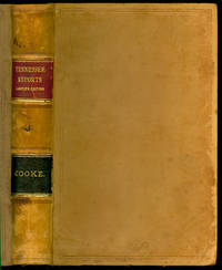 Tennessee Reports: Reports of Cases Argued and Determined in the Highest Courts of Law and Equity of the State of Tennessee
