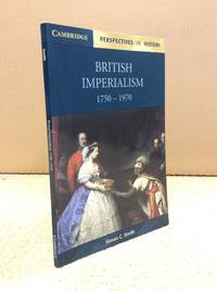 BRITISH IMPERIALISM 1750-1970.