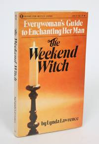 image of The Weekend Witch: Everywoman's Guide to Enchanting Her Man