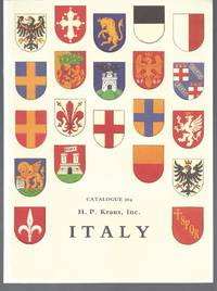 Catalogue 204: Italy. A Selection of Books, Manuscripts, and Documents from six centuries comprising works by Italian authors and printers in any language