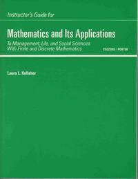 Instructor's Guide for Mathematics and its Applications To Mathematics and  its Applications to Management, Life, and Social Sciences with Finite and  Discrete Mathematics by  Laura L  and Kelleher - Paperback - First Printing - 1987 - from Never Enough Stuff and Biblio.com