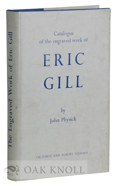 London: Victoria and Albert Museum, 1963. cloth, dust jacket. Gill, Eric. 8vo. cloth, dust jacket. (...