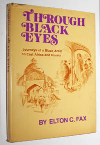 image of Through Black Eyes: Journeys of a Black Artist to East Africa and Russia
