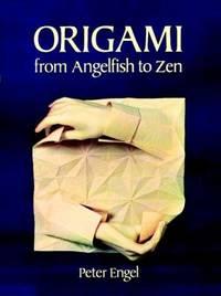 Origami from Angelfish to Zen