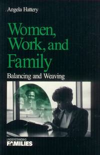image of Women, Work, and Family; Balancing and Weaving