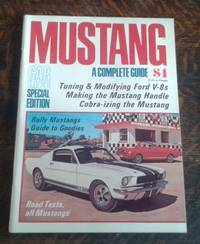 image of Mustang a Complete Guide Tuning & Modifying Ford V-8s, Making the Mustang  Handle, Cobra-Izing the Mustang