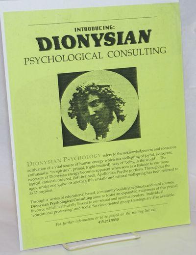 San Francisco: Dionysian Psychological Consulting, 1990. Single 8.5x11 inch handbill printed both si...