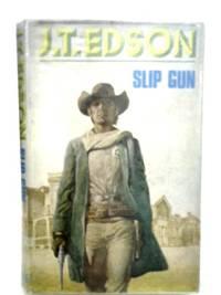 Slip Gun