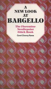 A New Look at Bargello The Florentine Needlepoint Stitch Book