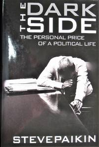 image of The Dark Side. the Personal Price of a Political Life