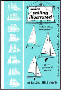 Royce's Sailing Illustrated: The Best of All Sailing Worlds