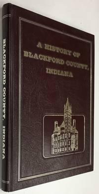 A History of Blackford County, Indiana