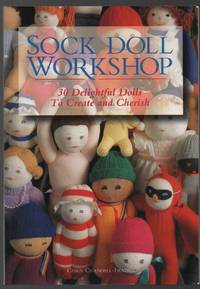 image of Sock Doll Workshop  30 Delightful Dolls to Create and Cherish