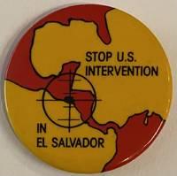 image of Stop US Intervention in El Salvador [pinback button]