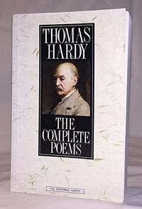 The Complete Poems of Thomas Hardy by  Thomas Hardy - Paperback - from World of Books Ltd and Biblio.com