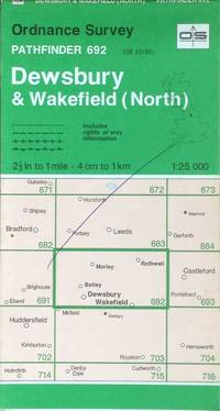 Dewsbury & Wakefield (North): Pathfinder sheet 692 (SE22/32) by Ordnance Survey - Paperback - Scale 1:25,000 - 1994 - from Acanthophyllum Books and Biblio.com