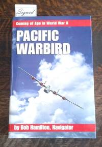 image of Pacific Warbird (SIGNED)   Coming of Age in World War II
