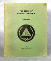 The Coins Of Central America 1733-1965