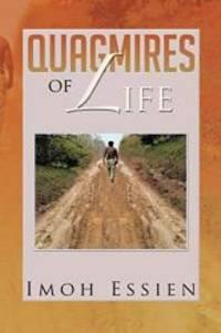 Quagmires of Life