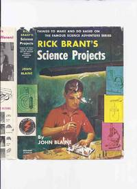 Rick Brant Science Adventure Series:  Rick Brant's Science Projects:  Things to Make and Do Based on the Famous Science Adventure Series