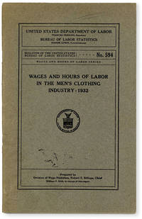 image of Wages and Hours of Labor in the Men's Clothing Industry: 1932