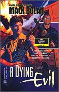 Mack Bolan: A Dying Evil [Sep 01, 2001] Pendleton, Don by  Don Pendleton - Paperback - 2001-09-01 - from InventoryMasters (SKU: bolan-sfd-pb-book-154)