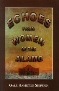 image of Echoes from Women of the Alamo