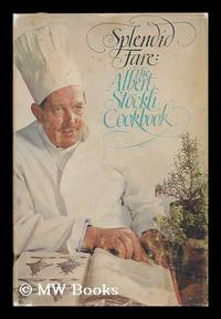 image of Splendid fare : the Albert Stockli cookbook ; Drawings by Bill Goldsmith
