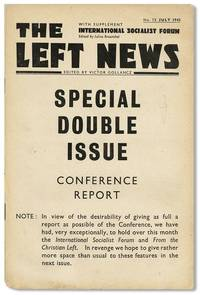 The Left News. With Supplement - International Socialist Forum. No. 73 (July 1942). Double Issue